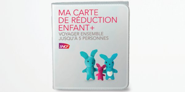 Carte de réduction SNCF Enfant+